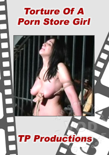Torture Of A Porn Store Girl