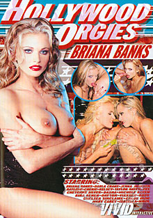 Hollywood Orgies Briana Banks