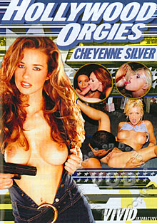 Hollywood Orgies - Cheyenne Silver