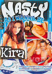 Nasty As I Wanna Be: Kira