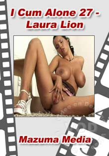 I Cum Alone 27-Laura-Lion