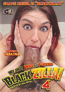 My Hot Wife Is Fucking Blackzilla! 4