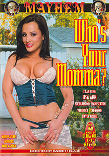 Who' Your Momma?