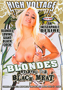 Blondes Starved For Black Meat