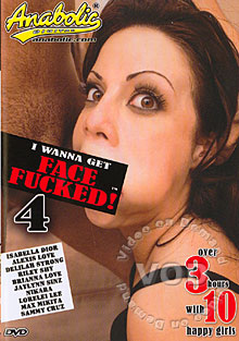 I Wanna Get Face Fucked! 4