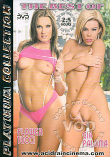 The Best Of Flower Tucci & Gia Paloma