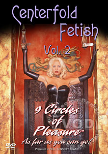 Centerfold Fetish Vol. 2 - 9 Circles Of Pleasure