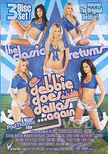 Debbie Does Dallas... Again
