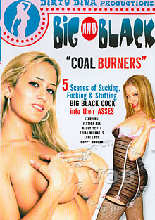 Big And Black - Coal Burners
