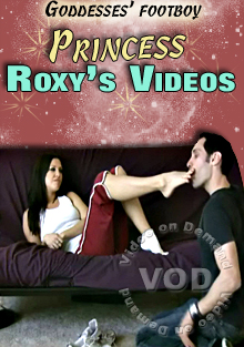 Princess Roxy's Videos