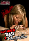 Many Ways To Tease A Chastity Slave