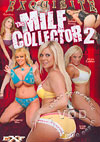 Video: The MILF Collector 2