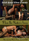 Video: When The Master's Away